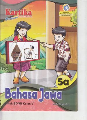 Lks Kartika Bahasa Jawa Kelas 5a Pusat Lks